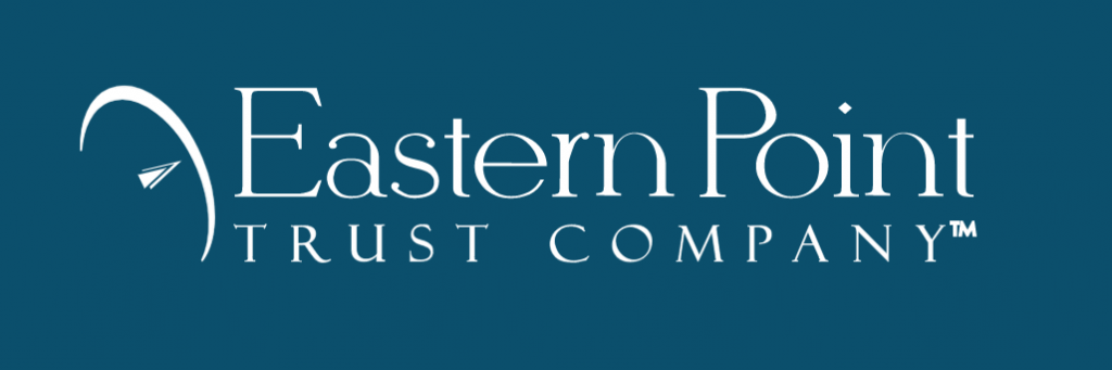 Eastern Point Trust Company